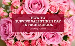 Valentine's Day Survival Guide